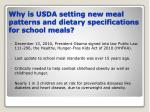 why is usda setting new meal patterns and dietary specifications for school meals