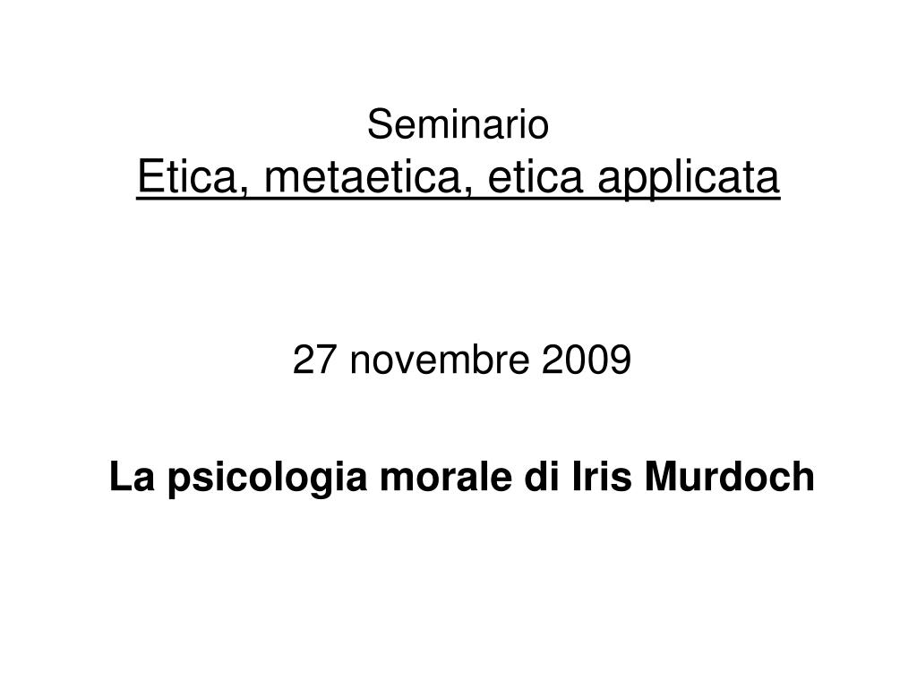 seminario etica metaetica etica applicata l.