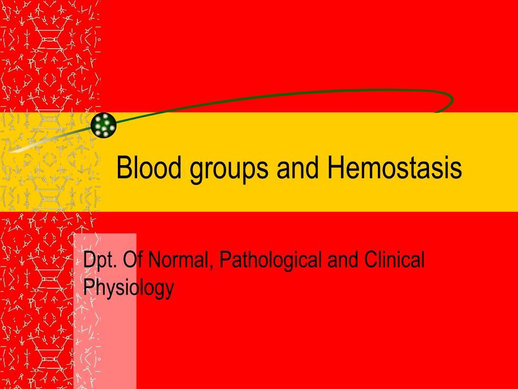 blood groups and hemostasis l.