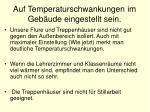 auf temperaturschwankungen im geb ude eingestellt sein