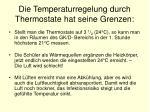 die temperaturregelung durch thermostate hat seine grenzen