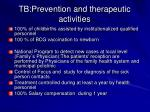 tb prevention and therapeutic activities