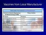 vaccines from local manufacturer
