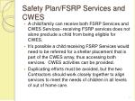 safety plan fsrp services and cwes