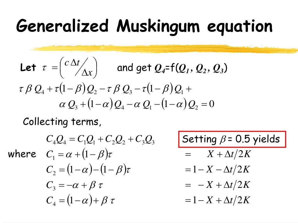 Generalized Muskingum equation