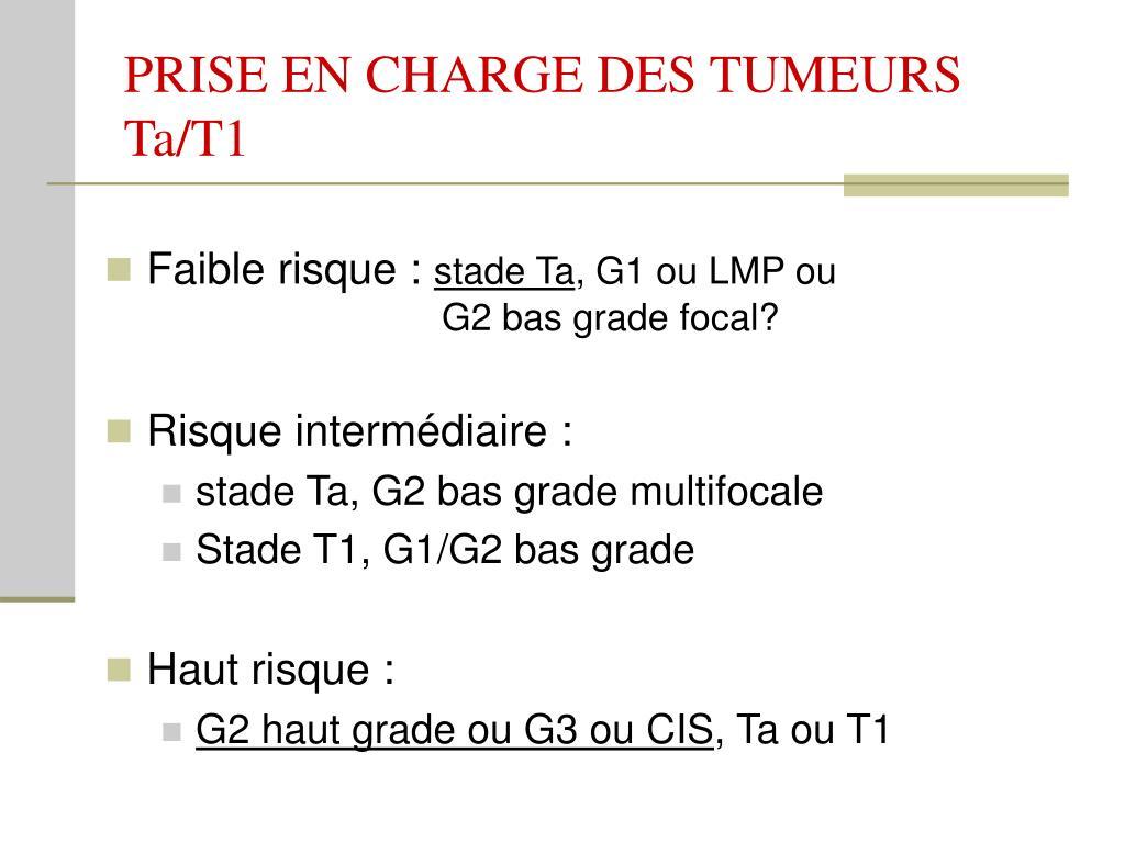 PRISE EN CHARGE DES TUMEURS Ta/T1