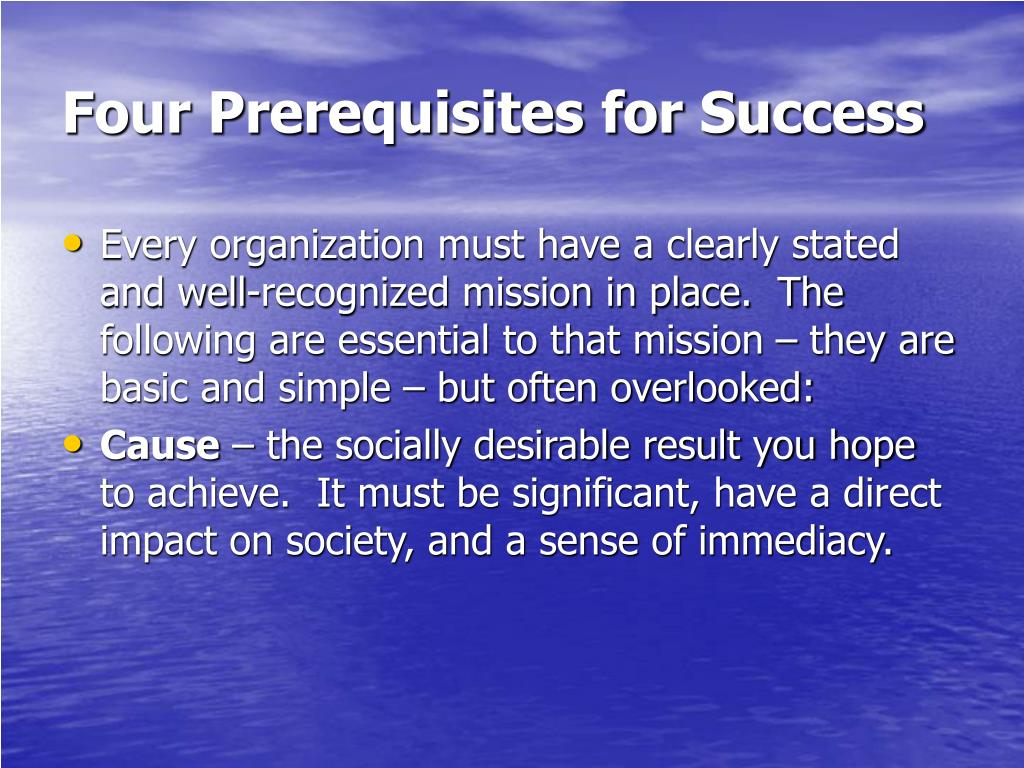 Four Prerequisites for Success