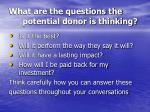 what are the questions the potential donor is thinking