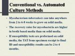 conventional vs automated culture methods