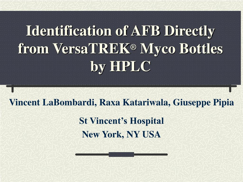 identification of afb directly from versatrek myco bottles by hplc l.