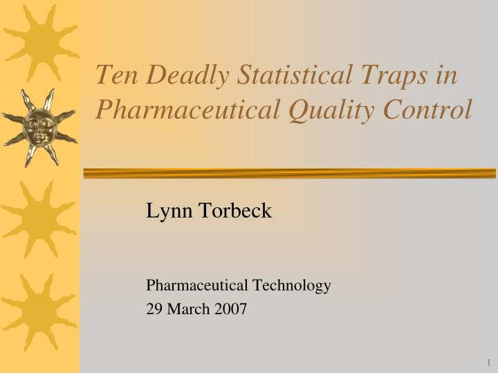 ten deadly statistical traps in pharmaceutical quality control n.