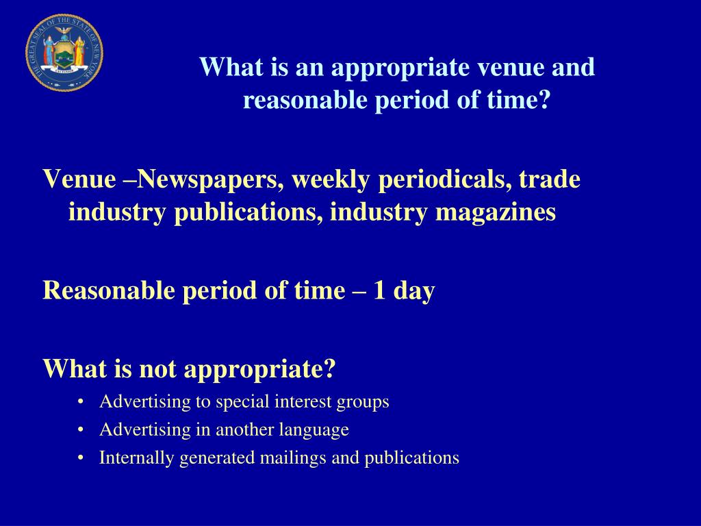 What is an appropriate venue and reasonable period of time?