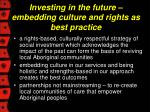 investing in the future embedding culture and rights as best practice