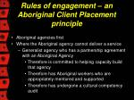 rules of engagement an aboriginal client placement principle