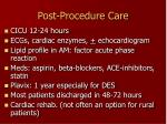post procedure care