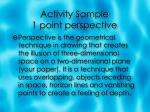 activity sample 1 point perspective