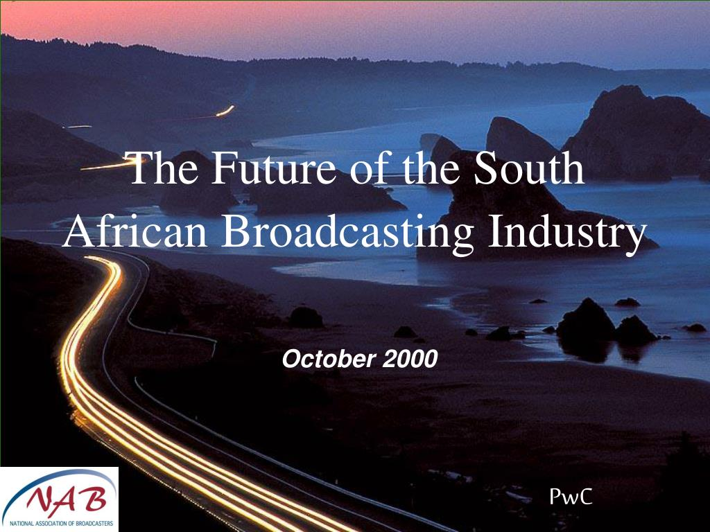 the future of the south african broadcasting industry l.