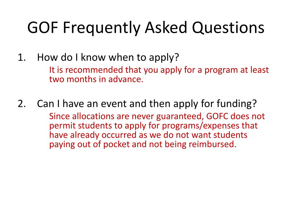 GOF Frequently Asked Questions