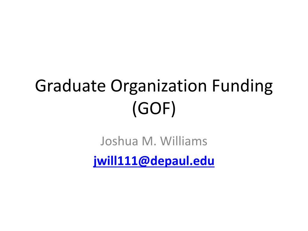 Graduate Organization Funding (GOF)
