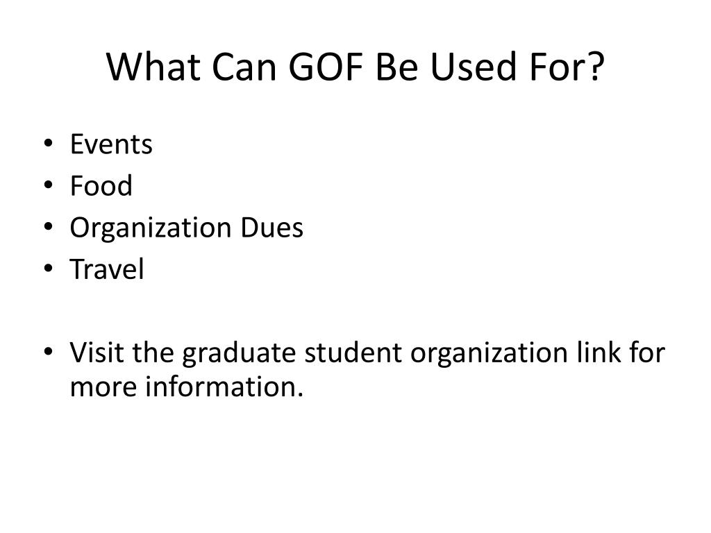 What Can GOF Be Used For?