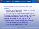 les objectifs du protocole 2000