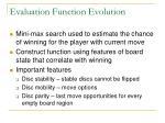 evaluation function evolution