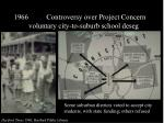 controversy over project concern voluntary city to suburb school deseg17