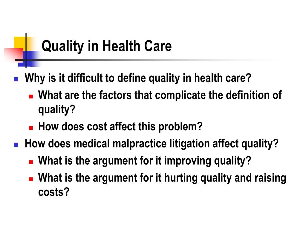 Quality in Health Care