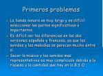 primeros problemas