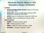 advanced reactor status in usa regulatory design certification