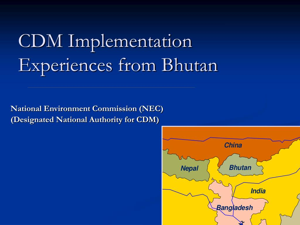 cdm implementation experiences from bhutan l.