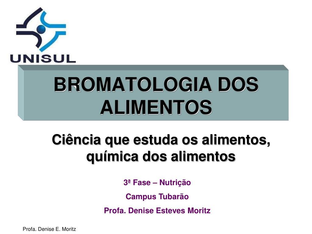 bromatologia dos alimentos l.