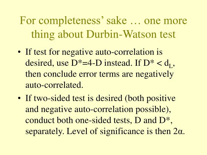 For completeness' sake … one more thing about Durbin-Watson test