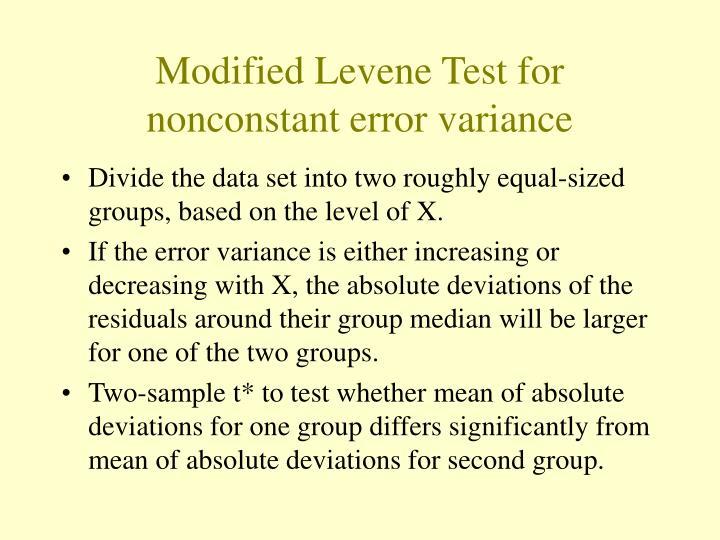 Modified Levene Test for nonconstant error variance