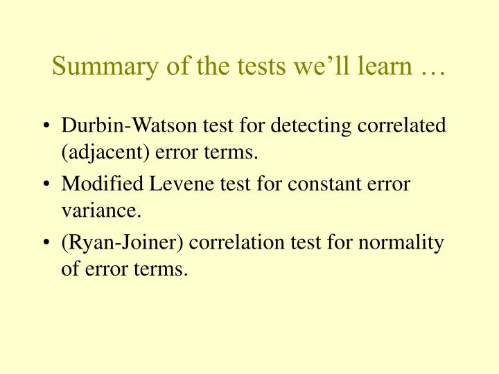 Summary of the tests we'll learn …