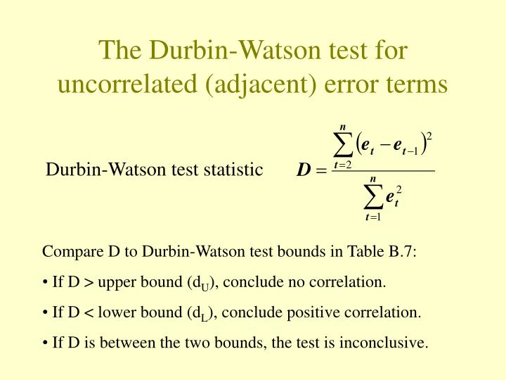 The Durbin-Watson test for uncorrelated (adjacent) error terms
