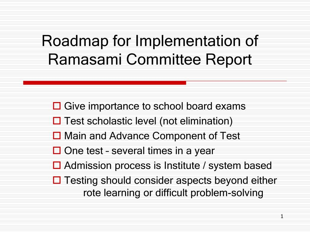 roadmap for implementation of ramasami committee report l.