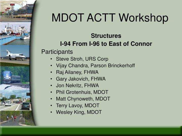 mdot actt workshop n.
