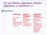 are you passive aggressive passive aggressive or assertive cont