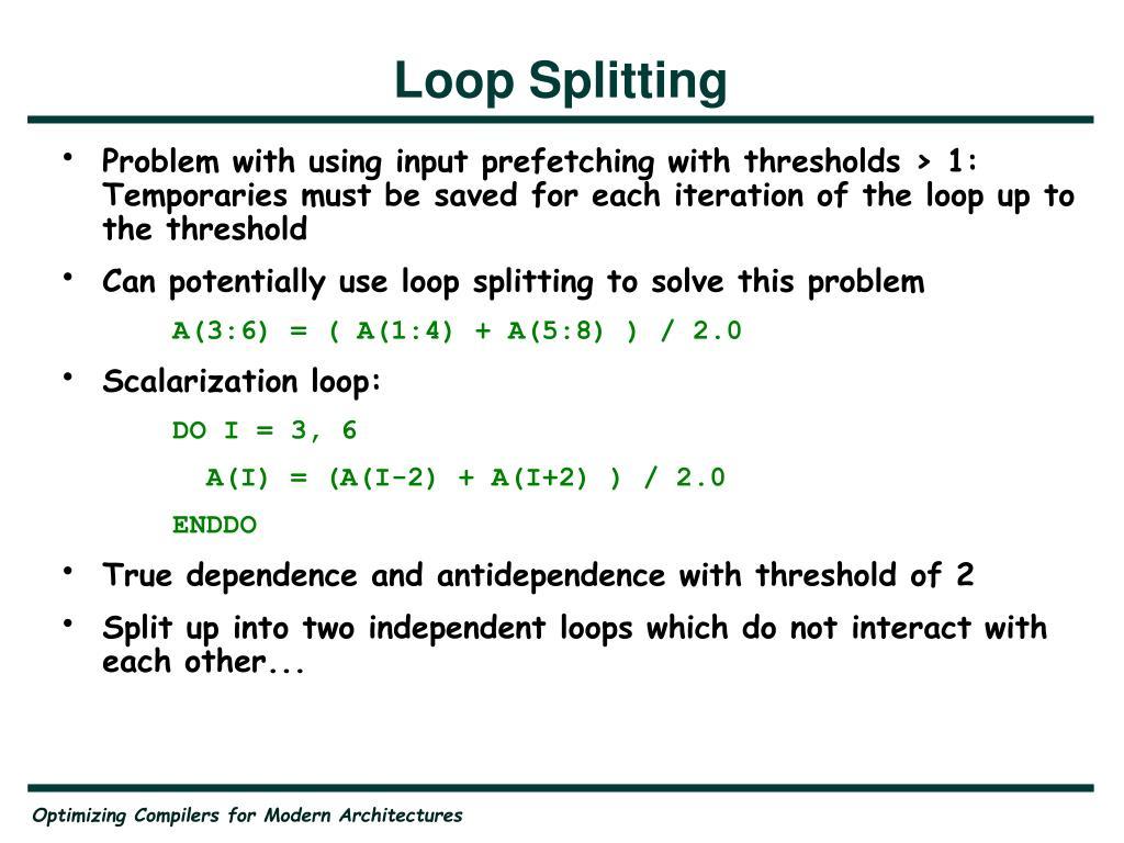 Loop Splitting
