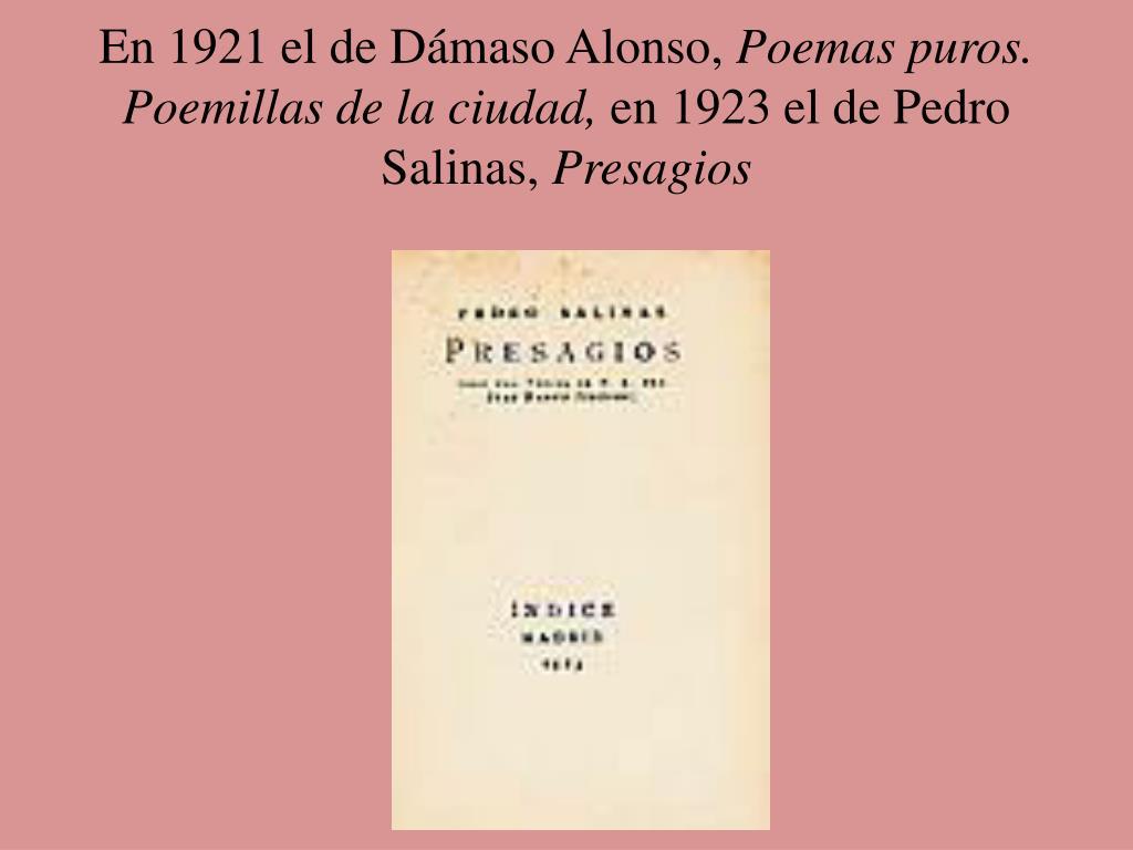 En 1921 el de Dámaso Alonso,