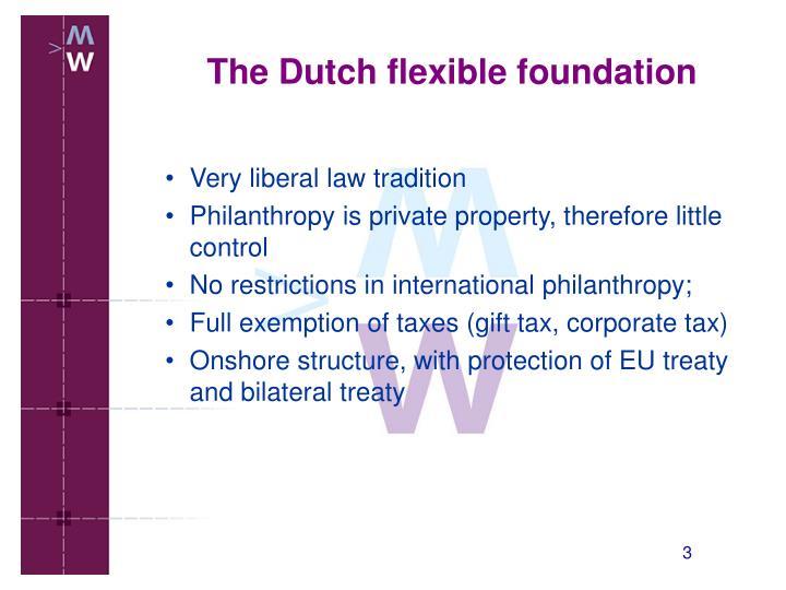 The dutch flexible foundation