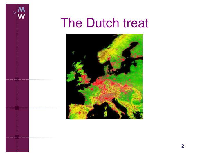 The dutch treat