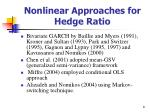 nonlinear approaches for hedge ratio