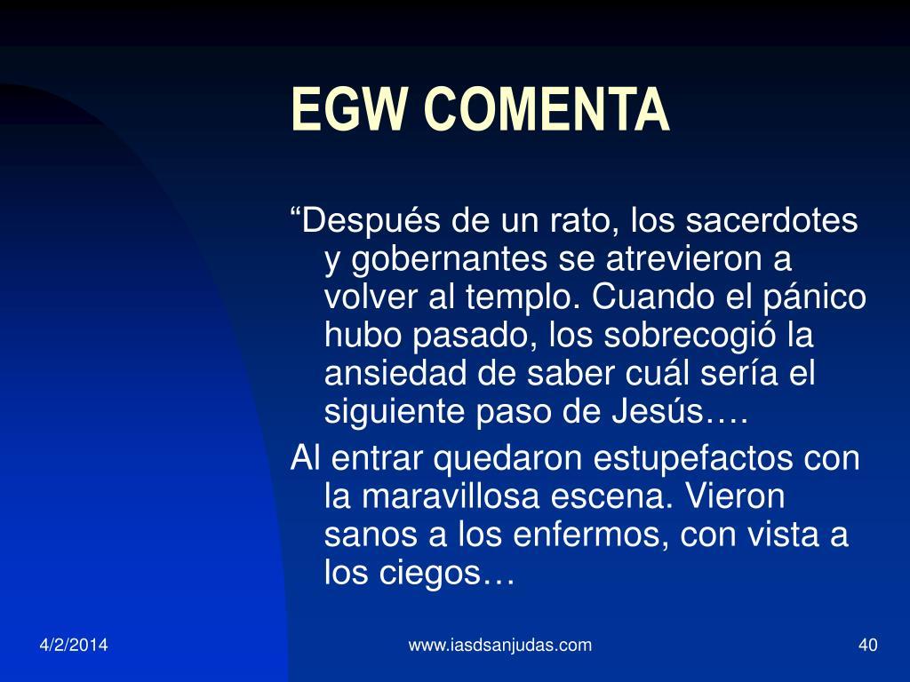 EGW COMENTA