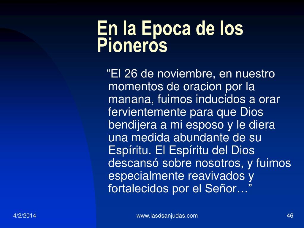 En la Epoca de los Pioneros