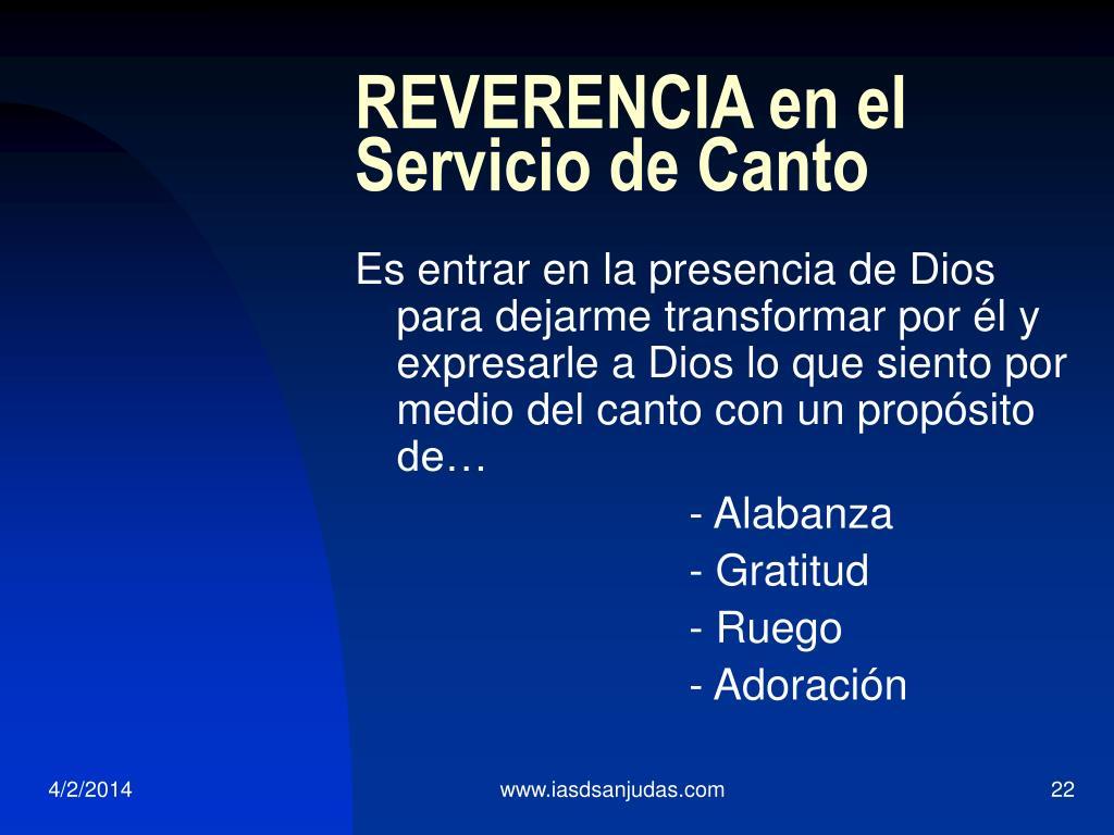 REVERENCIA en el Servicio de Canto