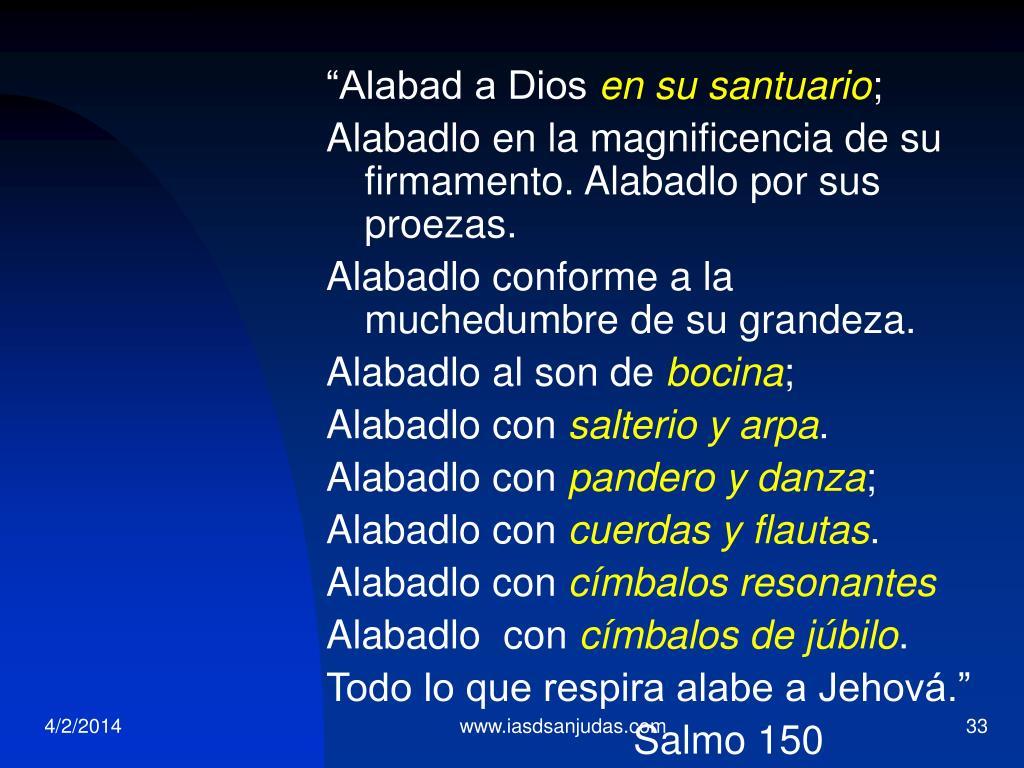 """""""Alabad a Dios"""