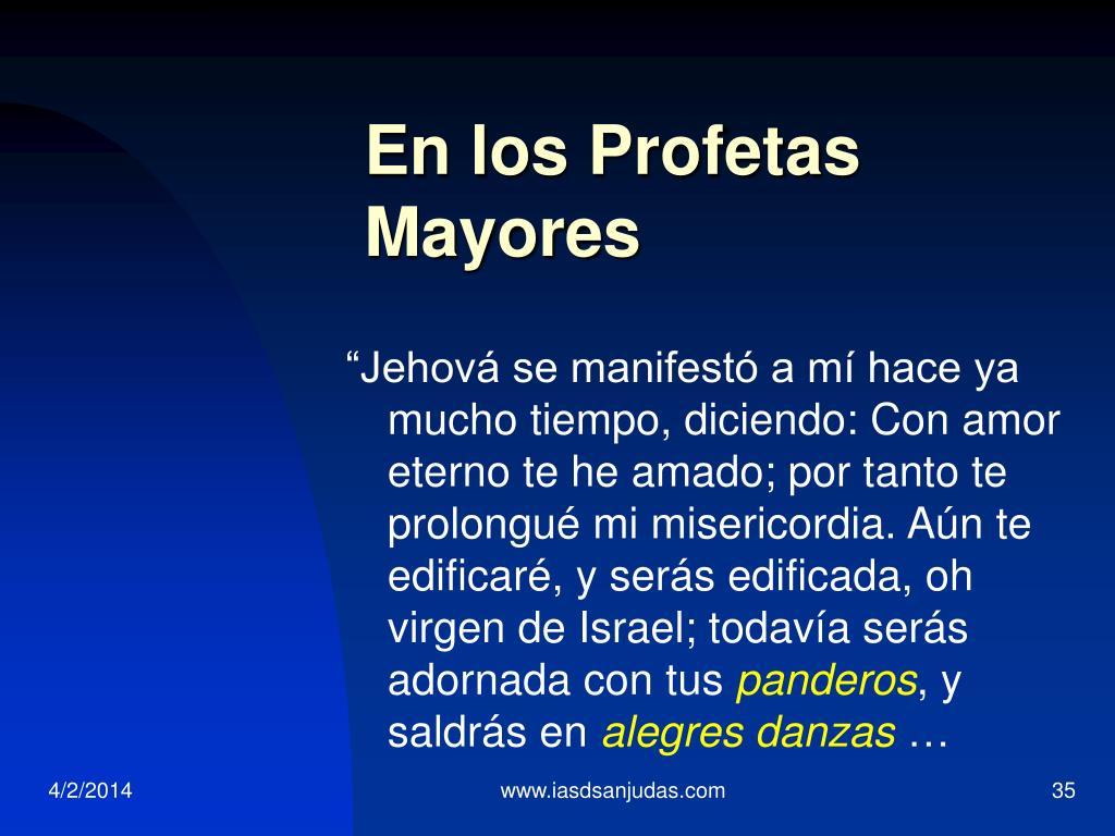 En los Profetas Mayores