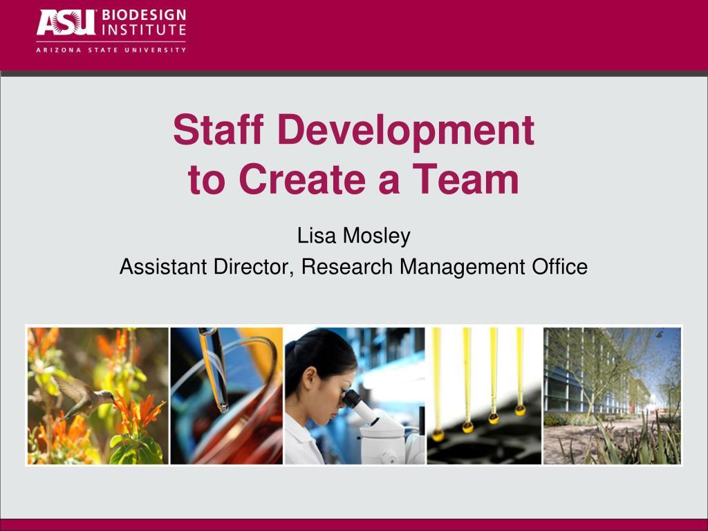 staff development to create a team l.